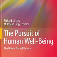 The Pursuit of Human Well-Being: The Untold Global History